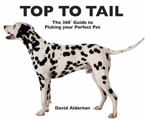 Download Top to Tail: The 360 Degrees Guide to Picking Your Perfect Pet pdf