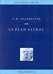 Le plan astral par Leadbeater