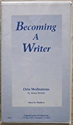Becoming A Writer (Orin Meditations)