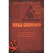 Low Magick: It's All In Your Head ... You Just Have No Idea How Big Your Head Is
