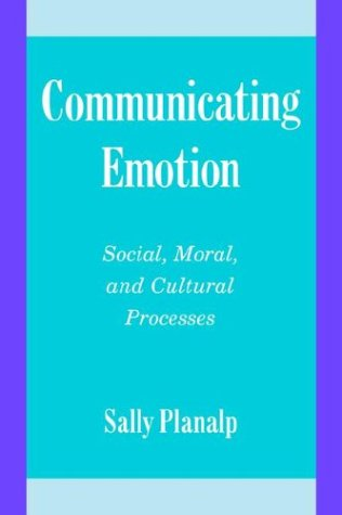 Communicating Emotion (Studies in Emotion and Social Interaction)
