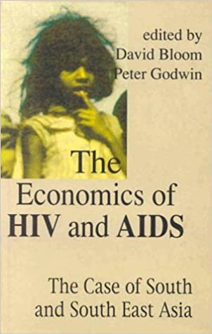The Economics of HIV and AIDS: The Case of South and South-East Asia 1st  Edition