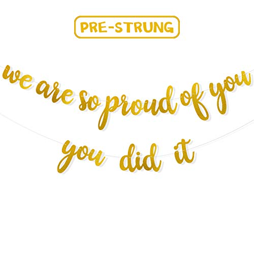 Yaaaaasss! We are So Proud of You & You Did It Gold Glitter Banner Kit for Graduation Party Kinds of Success Party Decorations Supplies Pre Strung & Ready to Hang -