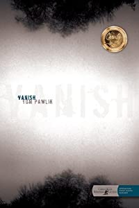 Vanish by Tom Pawlik (2008-07-01)
