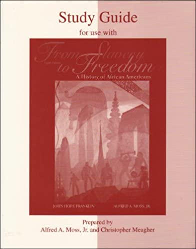 Student study guide for use with from slavery to freedom chris student study guide for use with from slavery to freedom 8th edition fandeluxe Image collections