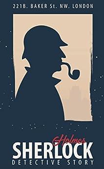 The Complete Sherlock Holmes by [Arthur Conan Doyle]