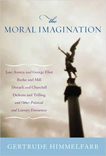 Moral Imagination, The: From Edmund Burke to Lionel Trilling