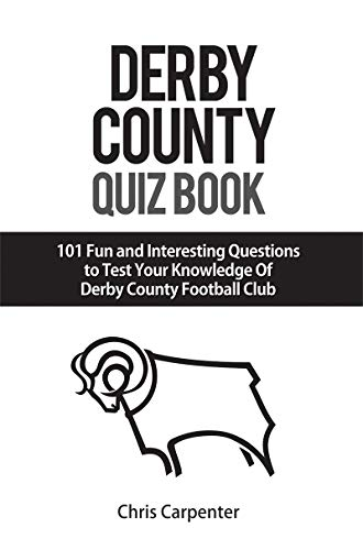 Derby County Quiz Book: 2019/20 Edition por Chris Carpenter
