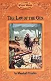 The Law of the Gun, Marshall Trimble, 0916179699