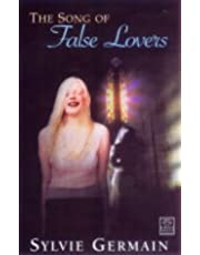 SONG OF FALSE LOVERS
