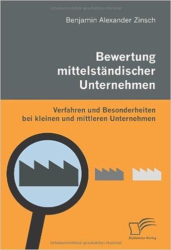 Bewertung mittelständischer Unternehmen: Verfahren und Besonderheiten bei kleinen und mittleren Unternehmen
