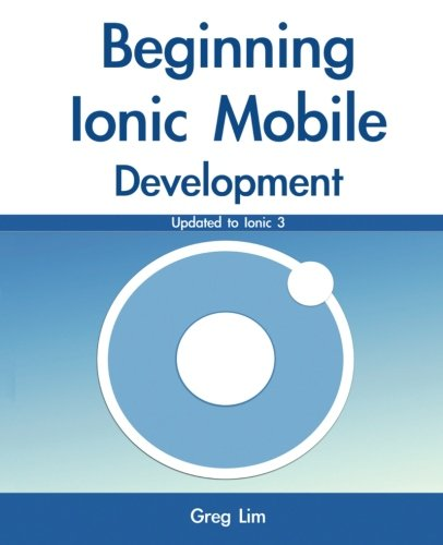 Beginning Ionic Mobile Development