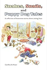 [(Snakes, Snails, and Puppy Dog Tales)] [By (author) Caroline B Poser] published on (October, 2010) Paperback