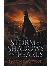 A Storm of Shadows and Pearls
