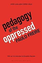 Pedagogy of the Oppressed: 30th Anniversary…