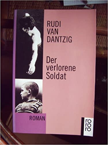 Rudi van Dantzig: Der verlorene Soldat; Homo-Lektüre alphabetisch nach Titeln