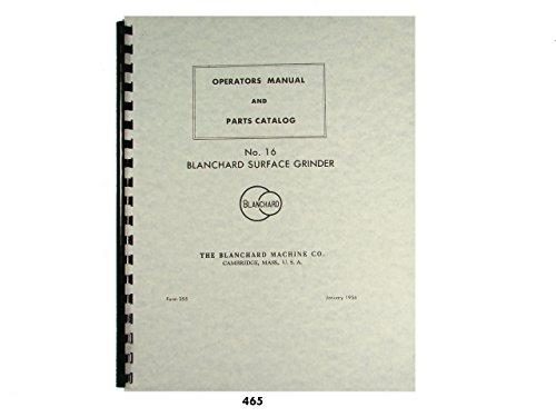 Blanchard No. 16 Surface Grinder Operators & Parts List ()