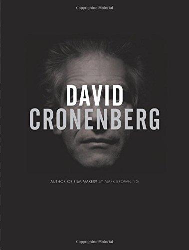 David Cronenberg: Author Or Filmmaker?