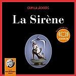 La Sirène (Erica Falck et Patrik Hedström 6) | Camilla Läckberg