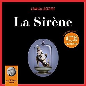 La Sirène (Erica Falck et Patrik Hedström 6) Hörbuch