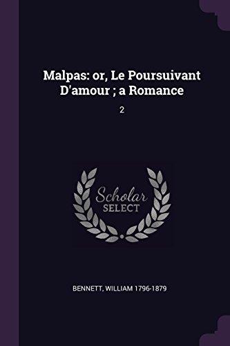 Malpas: or, Le Poursuivant D'amour ; a Romance: 2
