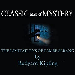 Classic Tales of Mystery: The Limitations of Pambe Serang