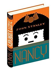 Nancy: Volume 1: The John Stanley Library