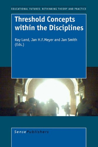Download Threshold Concepts Within the Disciplines (Educational Futures: Rethinking Theory and Practice) pdf