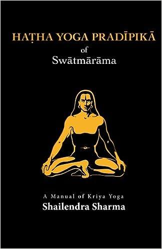 Hatha Yoga Pradipika: Shailendra Sharma: 9781491015933 ...