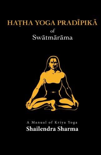 Hatha Yoga Pradipika: Amazon.es: Shailendra Sharma: Libros ...
