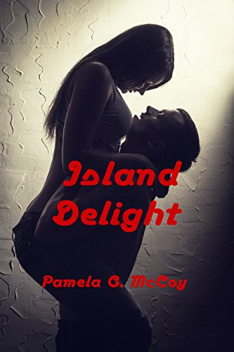 Island Delight by [McCoy, Pamela G.]