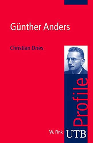 Günther Anders (utb Profile, Band 3257)
