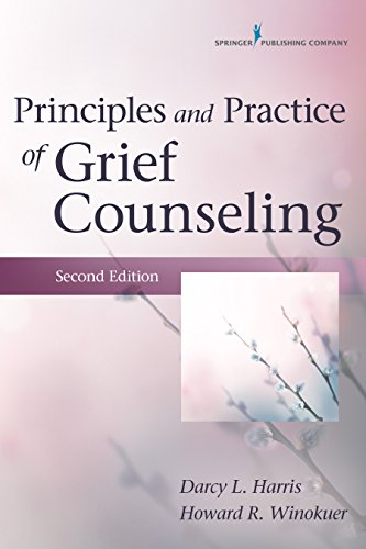 Download Principles and Practice of Grief Counseling, Second Edition Pdf