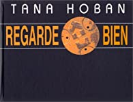 Regarde bien par Tana Hoban