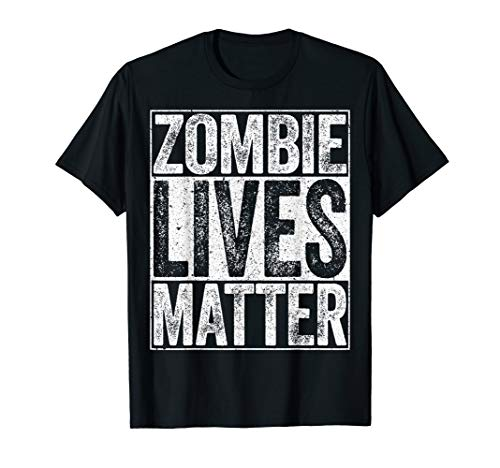 Zombie Lives Matter T-Shirt Necromancer Costume Shirt