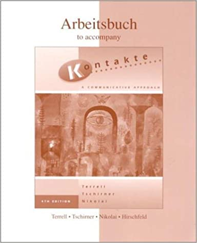Workbook/Lab Manual to accompany Kontakte: A Communicative Approach
