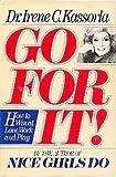 Go for It!, Irene C. Kassorla, 0385293291