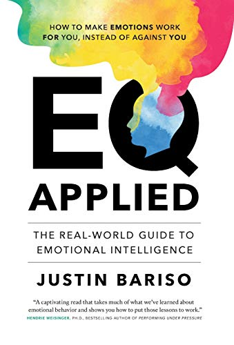 Eq Applied: The Real-World Guide to Emotional Intelligence by Borough Hall
