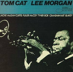 Lee Morgan Tom Cat Amazon Com Music