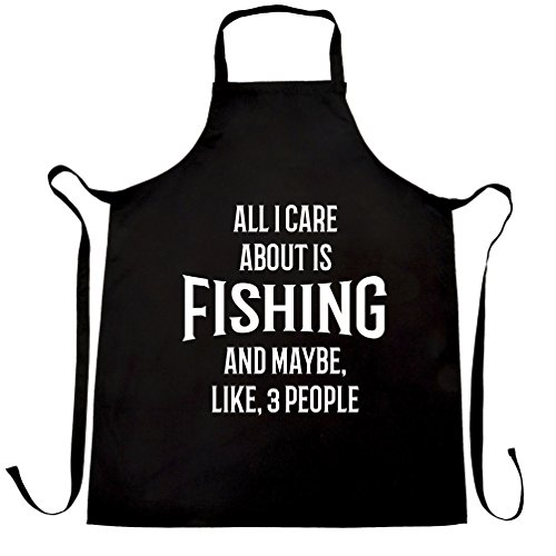 Funny Chefs Apron All I Care About Is Fishing And 3 People Black One Size