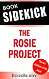 The Rosie Project: by Graeme Simsion -- Sidekick (Unofficial)