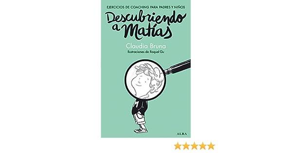 Descubriendo a Matías (Spanish Edition)