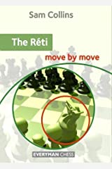 The Réti Move by Move
