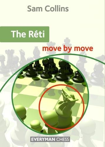 The Réti Move By Move - Sam Collins
