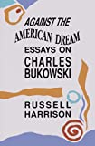 Against the American Dream, Russell Harrison, 0876859597