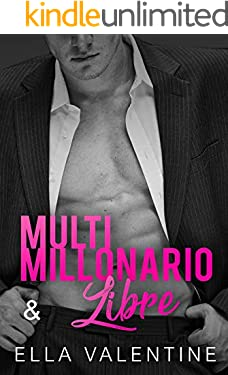 Multimillonario & Libre (Spanish Edition)