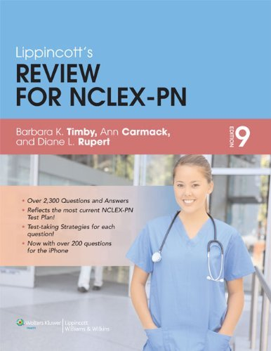 Lippincott Review for NCLEX-PN (Lippincott's Review for NCLEX-PN), Ninth Edition by Barbara Kuhn Timby BSN MA RNC (2011-11-14)