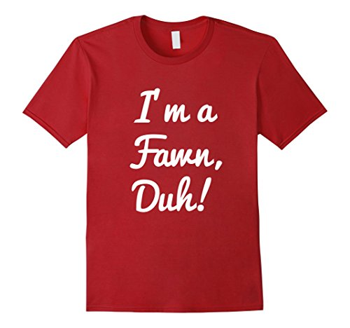 Mens Im a Fawn Duh Shirt Costume, Funny Easy Halloween Shirts XL (Diy Fawn Halloween Costume)