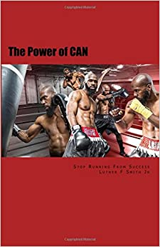 Book The Power of Can: Stop Running from Success