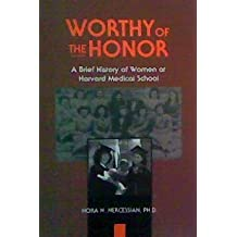 Worthy of the Honor: A Brief History of Women at Harvard Medical School